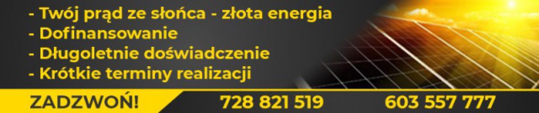 FOTOWOLTAIKA - ENERGIA ZE SŁOŃCA 579 555 111